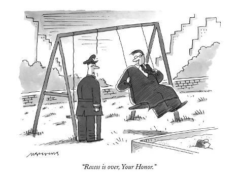 Mick-stevens-recess-is-over-your-honor-new-yorker-cartoon